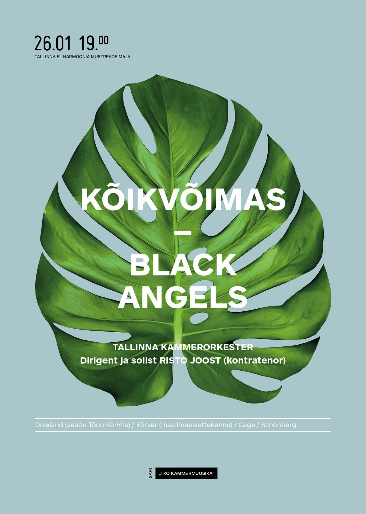 TKO KAMMERMUUSIKA. KÕIKVÕIMAS – BLACK ANGELS