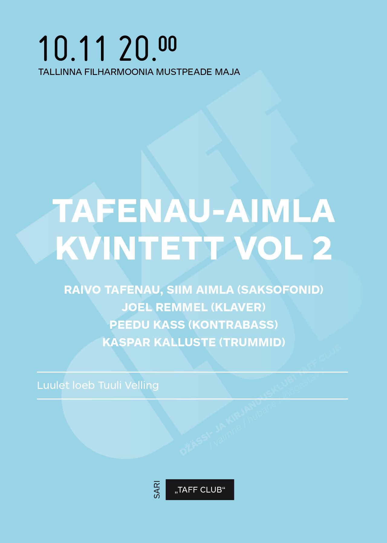 TAFF CLUB. TAFENAU-AIMLA KVINTETT VOL 2