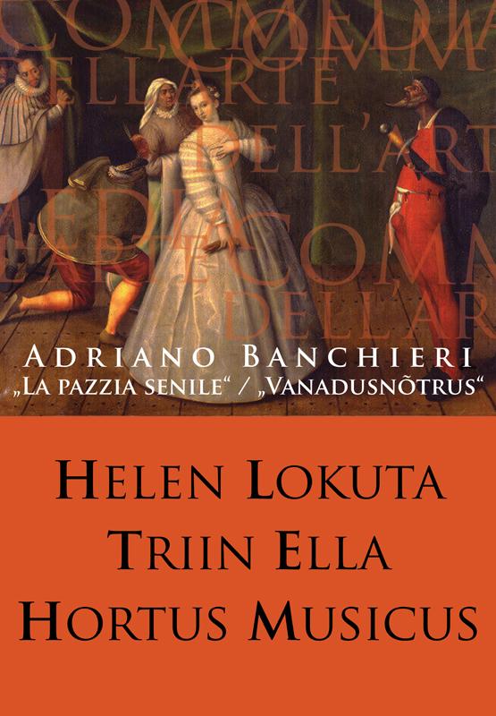 """Banchieri. """"La pazzia senile"""". Hortus Musicus"""