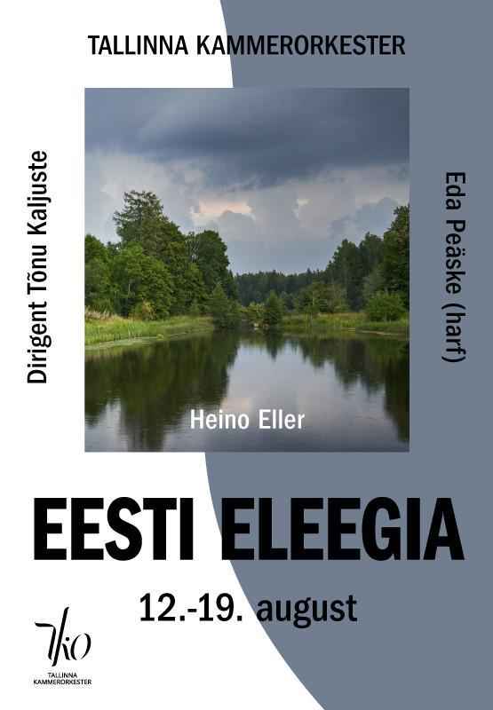Heino Eller. Eesti eleegia (Räpina)
