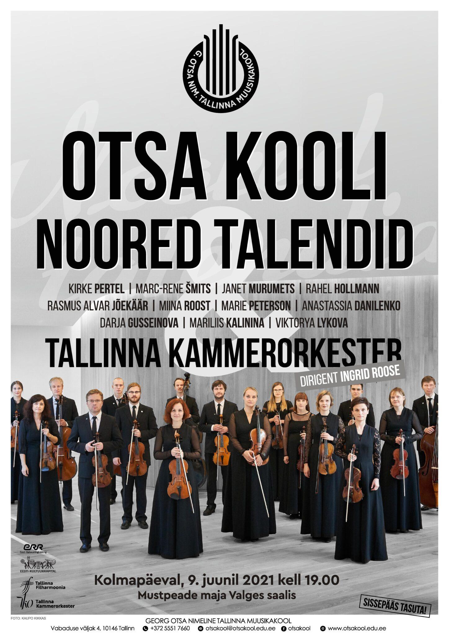 Otsa kooli noored talendid & Tallinna Kammerorkester