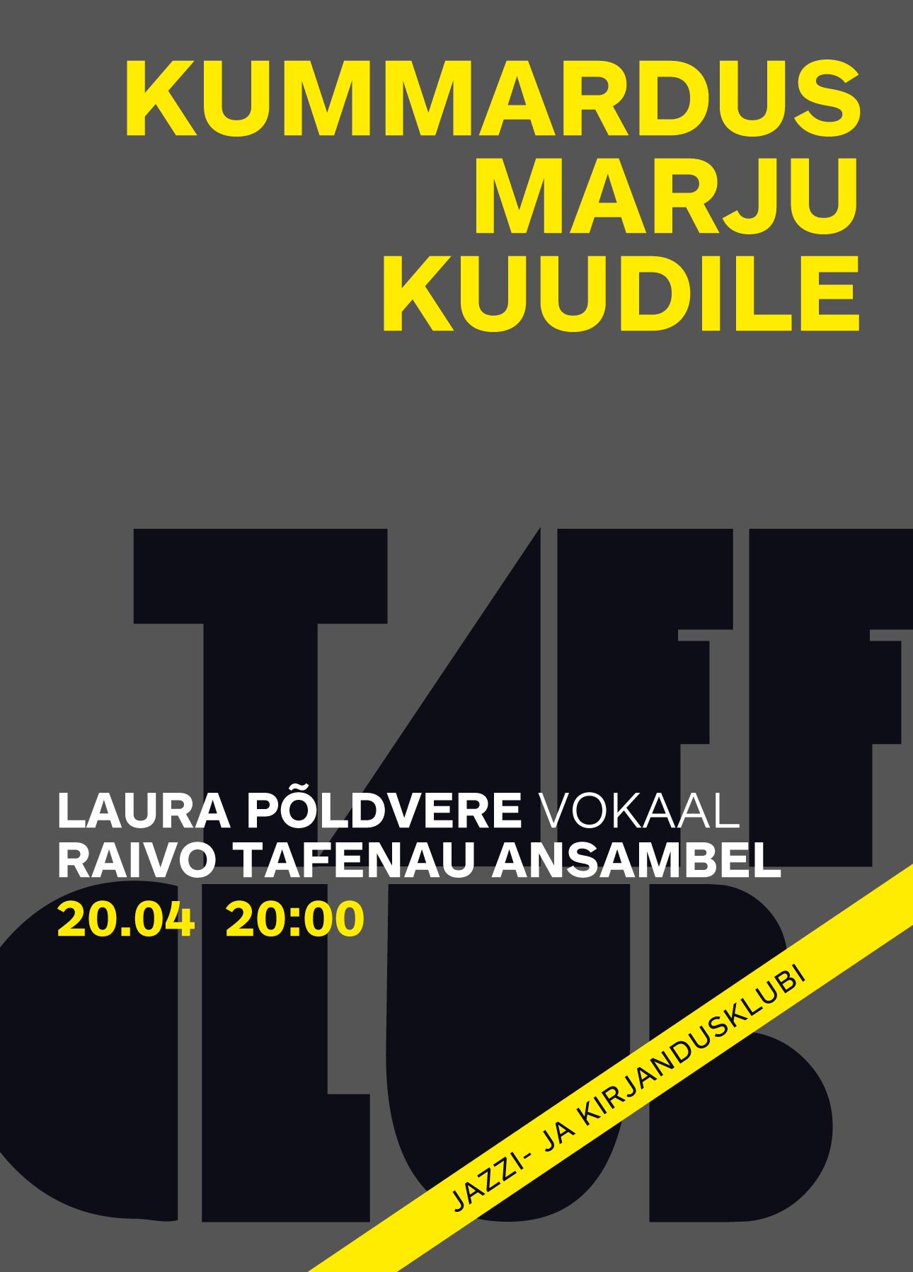 TAFF CLUB. KUMMARDUS MARJU KUUDILE