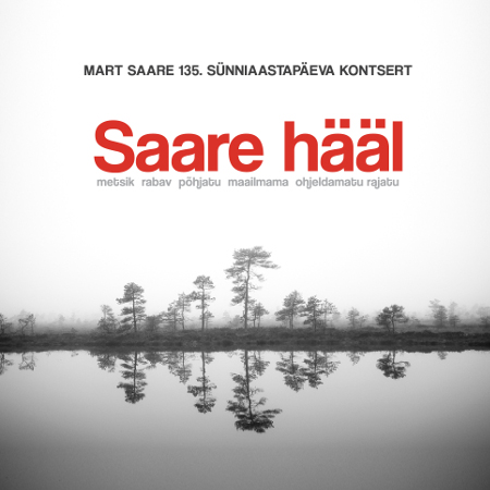 Mart Saare 135. sünniaastapäevale pühendatud kontsert ''Saare hääl''